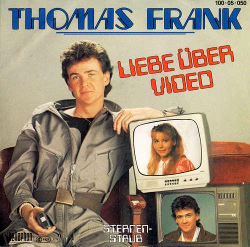 Bild Thomas Frank - Liebe Über Video (7, Single) Schallplatten Ankauf