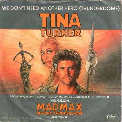 Cover zu Tina Turner - We Don't Need Another Hero (Thunderdome) (7, Single) Schallplatten Ankauf