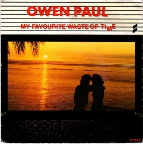Bild Owen Paul - My Favourite Waste Of Time (7, Single) Schallplatten Ankauf
