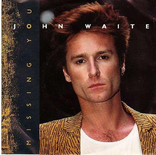 Bild John Waite - Missing You (7) Schallplatten Ankauf