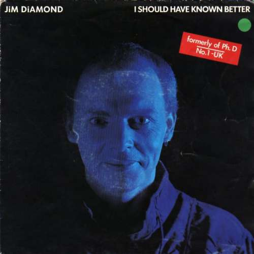 Bild Jim Diamond - I Should Have Known Better (7, Single) Schallplatten Ankauf