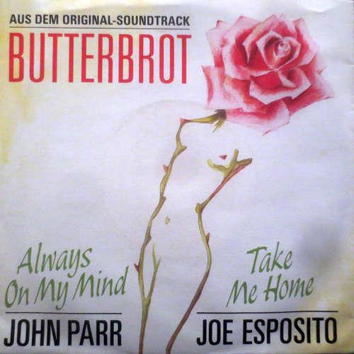 Bild John Parr / Joe Esposito - Always On My Mind / Take Me Home (7, Single) Schallplatten Ankauf