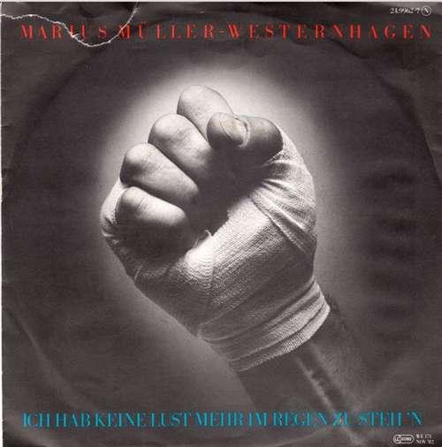 Cover zu Marius Müller-Westernhagen - Ich Hab Keine Lust Mehr Im Regen Zu Steh'n / Dass Da Was War (7, Single) Schallplatten Ankauf