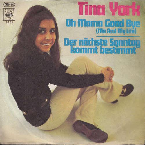 Cover Tina York -  Oh Mama Good Bye / Der Nächste Sonntag Kommt Bestimmt  (7, Single) Schallplatten Ankauf