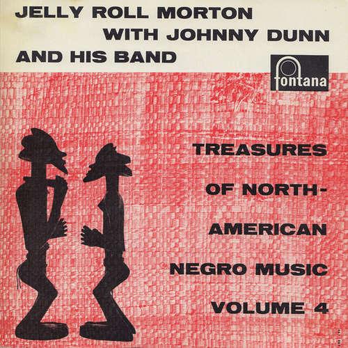 Bild Jelly Roll Morton With Johnny Dunn And His Band* - Treasures Of North American Negro Music Volume 4 (7, EP) Schallplatten Ankauf