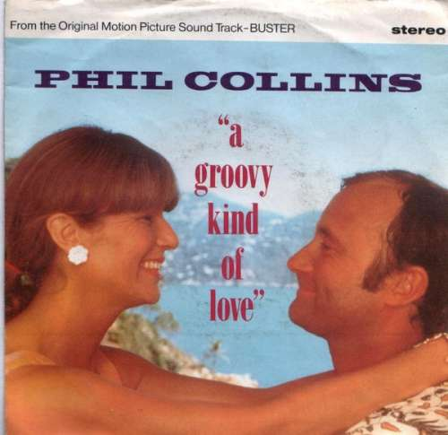 Cover zu Phil Collins - A Groovy Kind Of Love (7, Single) Schallplatten Ankauf