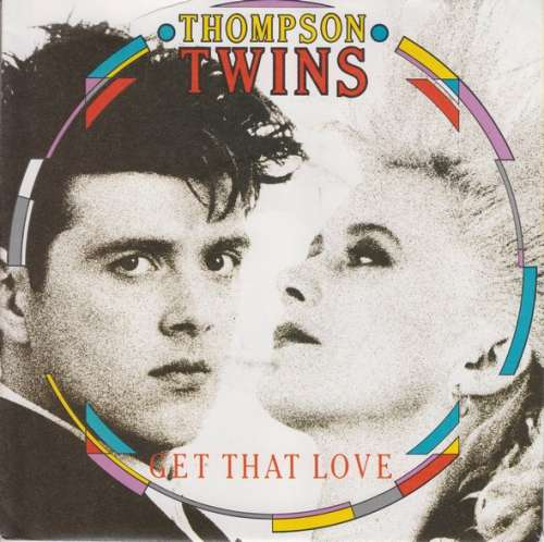 Bild Thompson Twins - Get That Love (7, Single) Schallplatten Ankauf