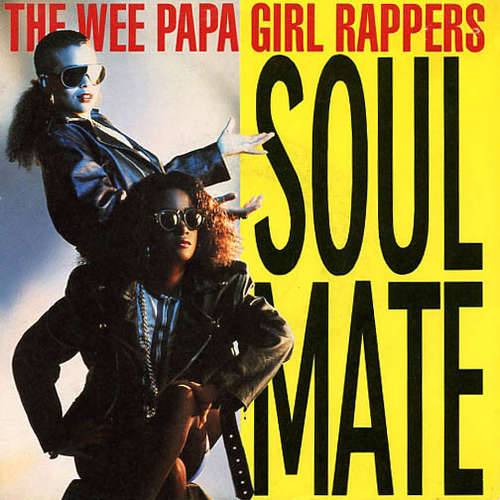 Cover The Wee Papa Girl Rappers* - Soulmate (7, Single) Schallplatten Ankauf