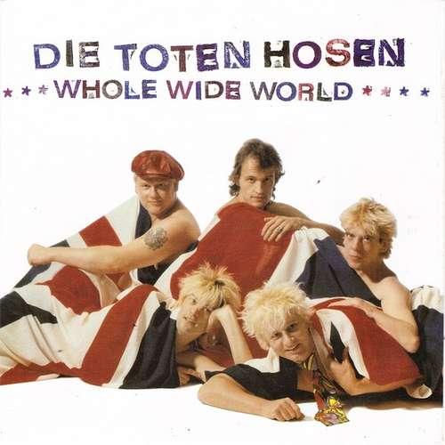 Cover Die Toten Hosen - Whole Wide World (7, Single) Schallplatten Ankauf