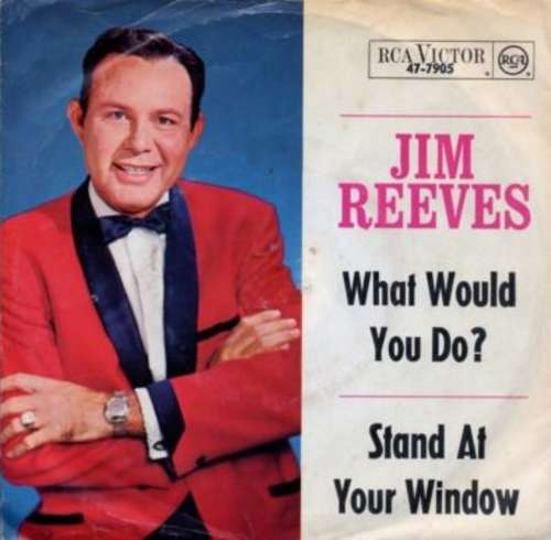 Bild Jim Reeves - What Would You Do? / Stand At Your Window (7, Single) Schallplatten Ankauf