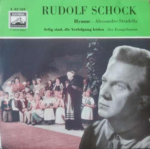 Bild Rudolf Schock - Hymne Aus Alessandro Stradella / Selig Sind, Die Verfolgung Leiden (7, Single) Schallplatten Ankauf