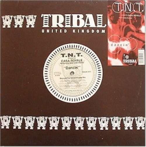 Bild T.N.T.* Presents Casa Royale Featuring Adela Martinez - Dancin' (12) Schallplatten Ankauf