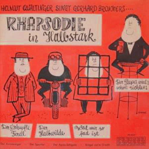 Bild Helmut Qualtinger Singt Gerhard Bronner - Rhapsodie In Halbstark (LP, Album) Schallplatten Ankauf