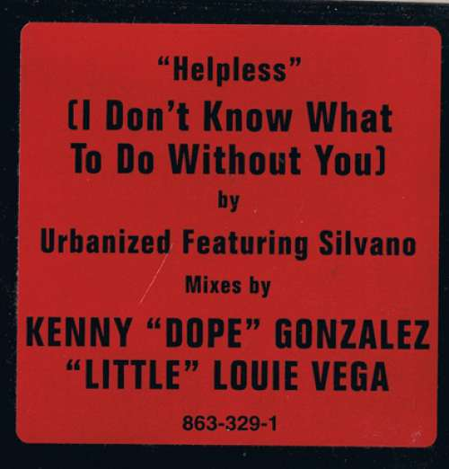 Bild Urbanized Featuring Silvano - Helpless (I Don't Know What To Do Without You) (12) Schallplatten Ankauf