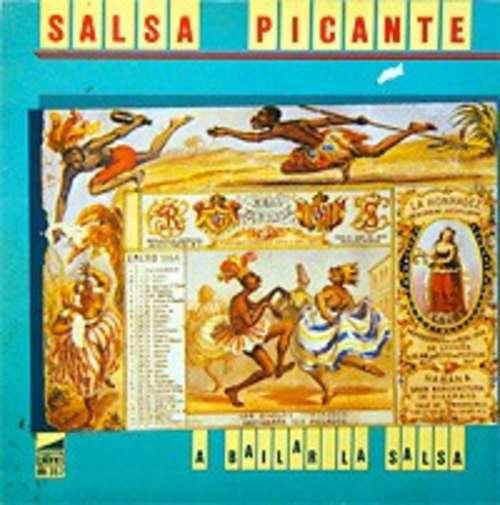 Cover Salsa Picante - A Bailar La Salsa (LP, Album) Schallplatten Ankauf
