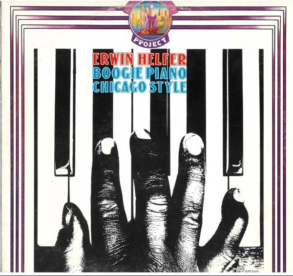 Bild Erwin Helfer - Boogie Piano Chicago Style (LP, Album) Schallplatten Ankauf