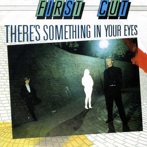 Bild First Cut - There's Something In Your Eyes (7, Single) Schallplatten Ankauf
