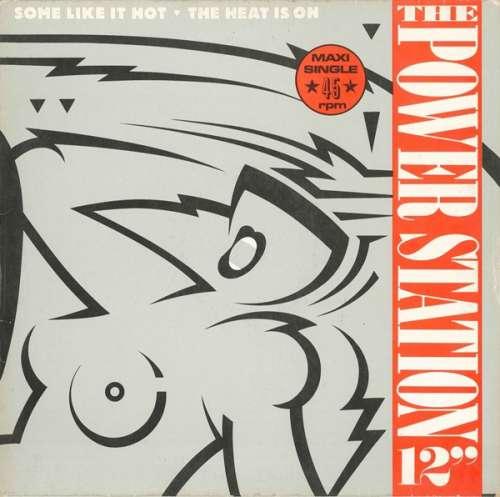 Bild The Power Station - Some Like It Hot / The Heat Is On (12, Maxi) Schallplatten Ankauf