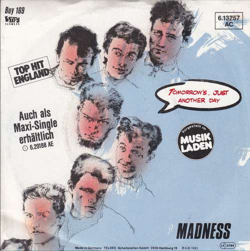 Cover zu Madness - Tomorrow's (Just Another Day) / Madness (Is All In The Mind) (7, Single) Schallplatten Ankauf