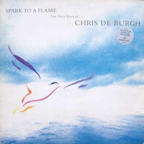 Cover Chris de Burgh - Spark To A Flame (The Very Best Of Chris de Burgh) (LP, Comp) Schallplatten Ankauf