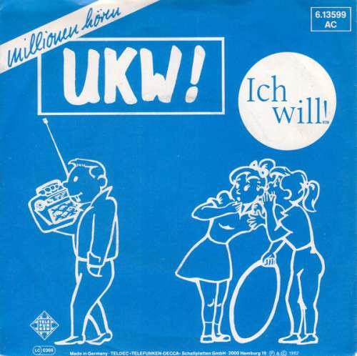 Bild UKW!* - Ich Will! (7, Single) Schallplatten Ankauf