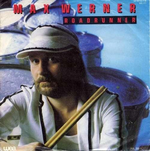 Bild Max Werner - Roadrunner (7, Single) Schallplatten Ankauf