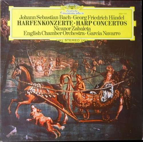 Bild Johann Sebastian Bach ・ Georg Friedrich Händel ・ English Chamber Orchestra, Garcia Navarro, Nicanor Zabaleta - Harfenkonzerte • Harp Concertos (LP, Album) Schallplatten Ankauf