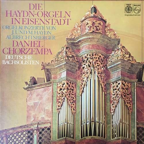 Bild J.* und M. Haydn* / Albrechtsberger* - Daniel Chorzempa, Deutsche Bachsolisten - Die Haydn-Orgeln In Eisenstadt (Orgelkonzert Von J. Und M. Haydn , Albrechtsberger) (2xLP + Box) Schallplatten Ankauf