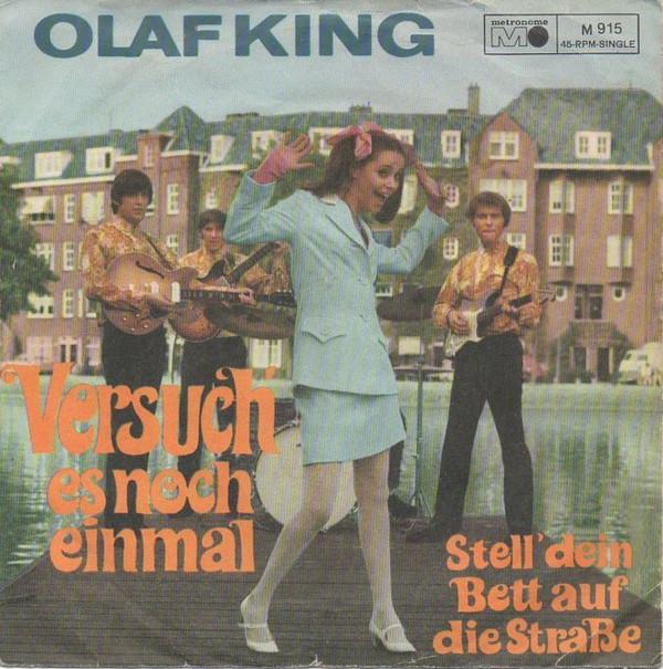 Bild Olaf King - Versuch' Es Noch Einmal (Winchester Cathedral) / Stell' Dein Bett Auf Die Strasse (Daydream) (7, Single) Schallplatten Ankauf