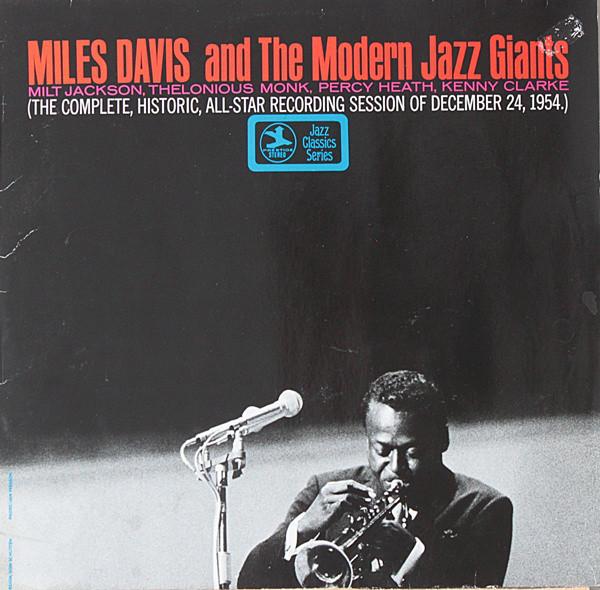 Bild Miles Davis - Miles Davis And The Modern Jazz Giants (LP, Comp, RE) Schallplatten Ankauf