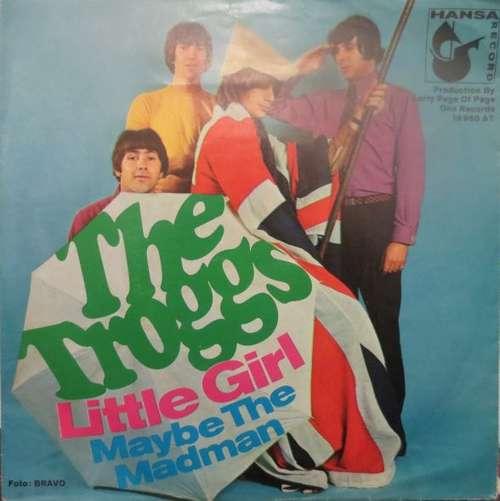 Cover zu The Troggs - Little Girl (7, Single) Schallplatten Ankauf
