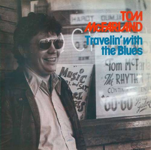 Bild Tom McFarland (3) - Travelin' With The Blues (LP, Album) Schallplatten Ankauf