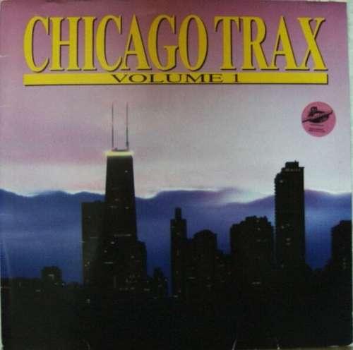Bild Various - Chicago Trax - Volume 1 (2xLP, Comp) Schallplatten Ankauf