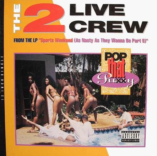Cover The 2 Live Crew - Pop That Pussy (12) Schallplatten Ankauf