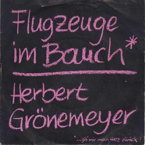 Bild Herbert Grönemeyer - Flugzeuge Im Bauch (…Gib' Mir Mein Herz Zurück!) (7, Single) Schallplatten Ankauf