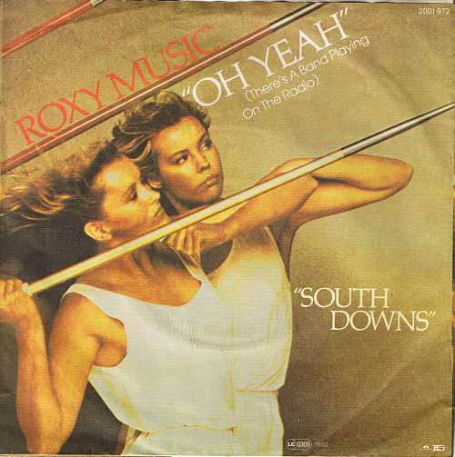 Cover Roxy Music - Oh Yeah (There's A Band Playing On The Radio) (7, Single) Schallplatten Ankauf