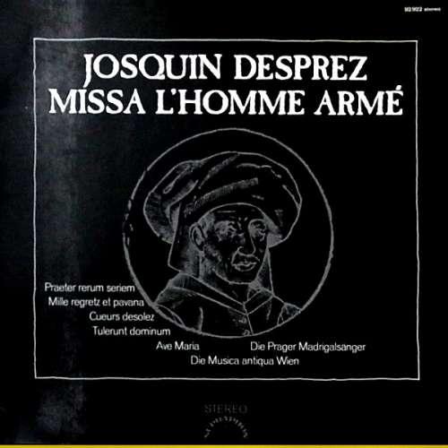 Cover zu Josquin Desprez* / Die Prager Madrigalsänger*, Die Musica Antiqua Wien* - Missa L'Homme Armé (LP, Album, Club) Schallplatten Ankauf