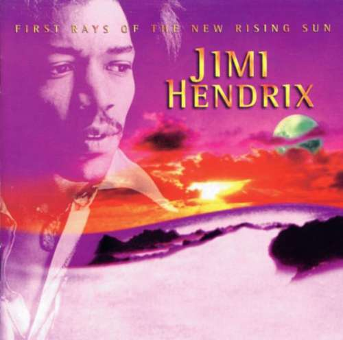 Cover Jimi Hendrix - First Rays Of The New Rising Sun (CD, Album, Comp, RM) Schallplatten Ankauf