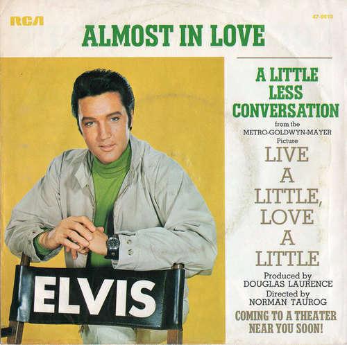 Cover Elvis Presley - Almost In Love / A Little Less Conversation (7, Single) Schallplatten Ankauf