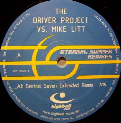 Bild The Driver Project vs. Mike Litt - Eternal Summer (Remixes) (12) Schallplatten Ankauf