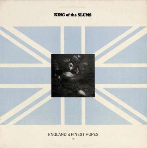 Bild King Of The Slums - England's Finest Hopes E.P. (12, EP) Schallplatten Ankauf
