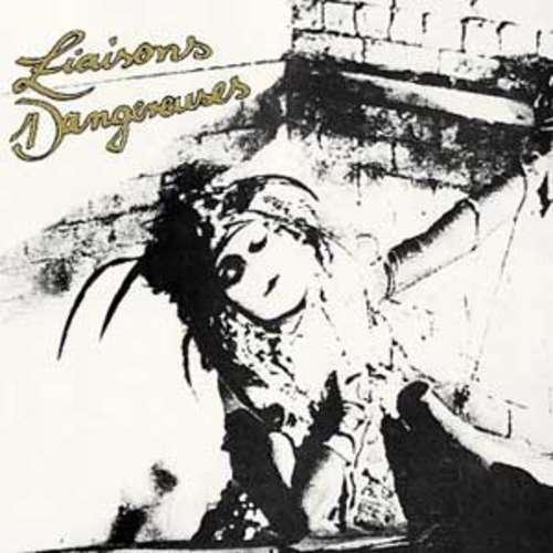 Bild Liaisons Dangereuses - Liaisons Dangereuses (LP, Album) Schallplatten Ankauf