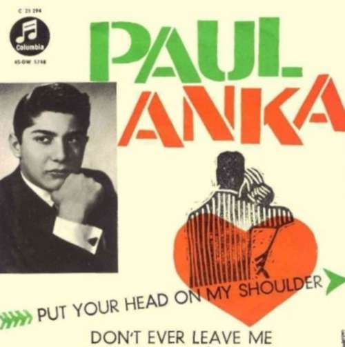 Bild Paul Anka - Put Your Head On My Shoulder /  Don't Ever Leave Me (7, Single) Schallplatten Ankauf