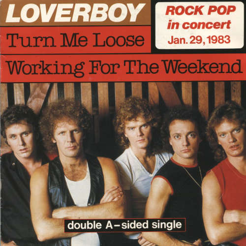 Cover zu Loverboy - Turn Me Loose / Working For The Weekend (7, Single) Schallplatten Ankauf