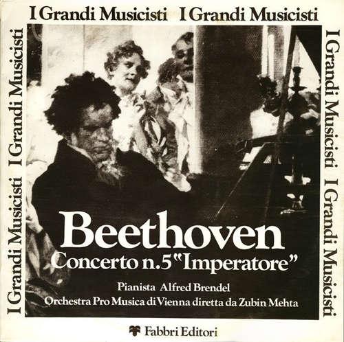 Bild Beethoven* Pianista Alfred Brendel, Orchestra Pro Musica  Di Vienna* Diretta Da Zubin Mehta - Concerto N. 5 Imperatore (LP, RE) Schallplatten Ankauf
