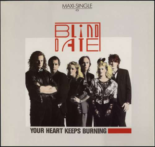 Bild Blind Date - Your Heart Keeps Burning (12, Maxi) Schallplatten Ankauf