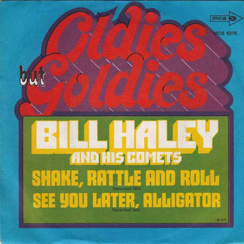 Bild Bill Haley And His Comets - Shake, Rattle And Roll / See You Later Alligator (7, Single) Schallplatten Ankauf