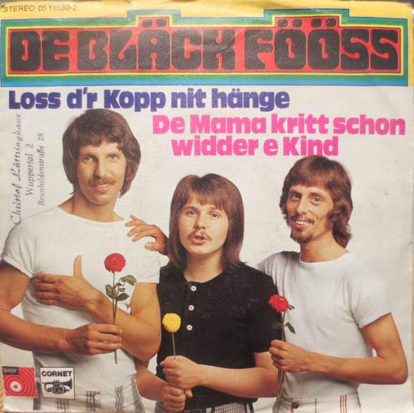 Bild De Bläck Fööss* - Loss D'r Kopp Nit Hänge / De Mama Kritt Schon Widder E Kind (7, Single) Schallplatten Ankauf