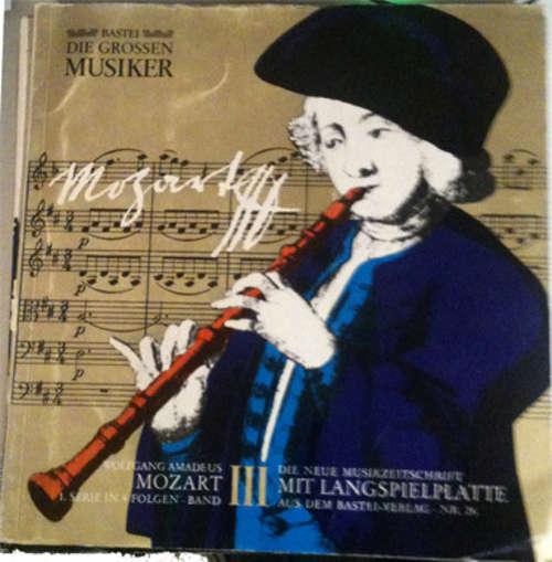 Bild Wolfgang Amadeus Mozart - Die Grossen Musiker Leben Und Werk - Mozart (III) (10, Mag) Schallplatten Ankauf