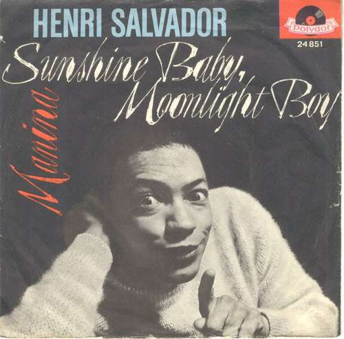 Cover Henri Salvador - Sunshine-Baby, Moonlight-Boy  (7, Single, Mono) Schallplatten Ankauf